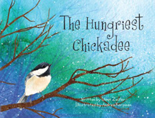 The Hungriest Chickadee